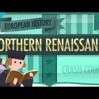 The Northern Renaissance: Crash Course European History