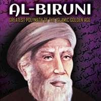 Al-Biruni: Greatest Polymath of the Islamic Golden Age