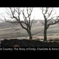 Brontë Country: The Story of Emily, Charlotte & Anne Brontë