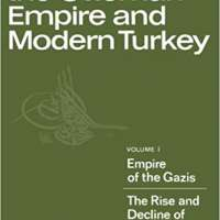 History of the Ottoman Empire and Modern Turkey: Volume 1