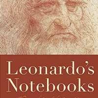 Leonardo's Notebooks: Writing and Art of the Great Master