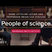 People of Science with Brian Cox - Dame Ottoline Leyser on Barbara McClintock