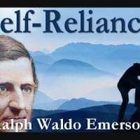 Self-Reliance, by Ralph Waldo Emerson