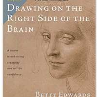 Drawing on the Right Side of the Brain: The Definitive