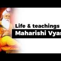 Life and teachings of Maharishi Veda Vyasa