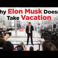 Why Elon Musk Doesn't Take Vacation