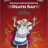Archimedes: The Man Who Invented The Death Ray