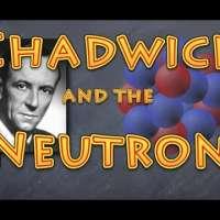 Chadwick and the neutron