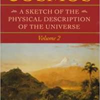 COSMOS: A Sketch of the Physical Description of the Universe, Vol. 2