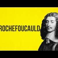 PHILOSOPHY - La Rochefoucauld