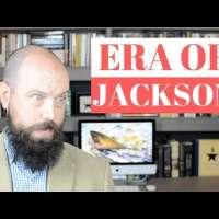 The Era of Andrew Jackson