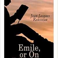 Emile, or On Education