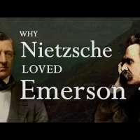 Nietzsche's Surprising Love of Ralph Waldo Emerson