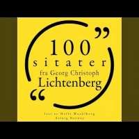 Chapter 1.10 - 100 sitater fra Georg-Christoph Lichtenberg