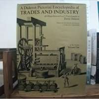 A Diderot Pictorial Encyclopedia of Trades and Industry Volume One