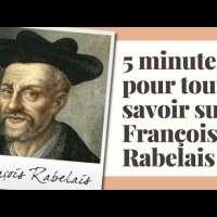 5 minutes pour tout savoir sur François Rabelais (bac de français).