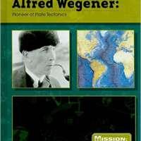 Alfred Wegener: Pioneer of Plate Tectonics
