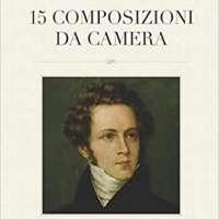 Vincenzo Bellini: 15 Composizioni da Camera: For Voice and Piano