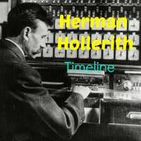 Herman Hollerith - Timeline & Facts