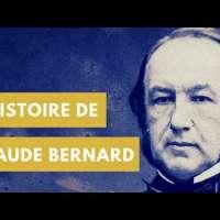 L'Histoire de Claude Bernard
