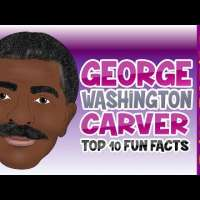 Top 10 Fun Facts about George Washington Carver