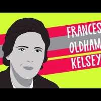 Frances Oldham Kelsey - Standing Up to Big Pharma