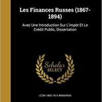 Les Finances Russes (1867-1894)