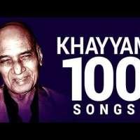 Top 100 Songs of Khayyam